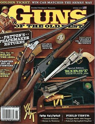 Guns of the Old West  Spring  2019