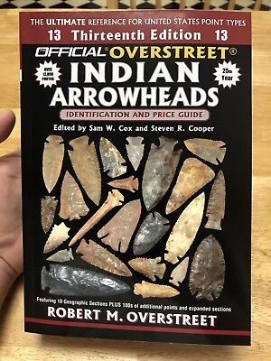 Overstreet Indian Arrowheads 13th Edition - Brand New