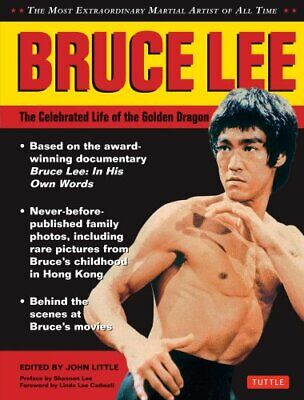 Bruce Lee: the Celebrated Life of the Golden Dragon (2014, Paperback)