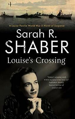 Louise's Crossing (A Louise Pearlie Mystery) by Shaber, Sarah R