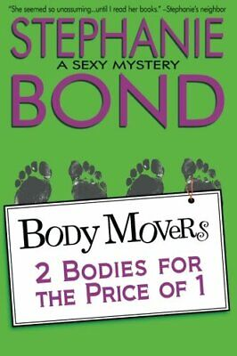 2 Bodies for the Price of 1 (Body Movers) by Bond Stephanie