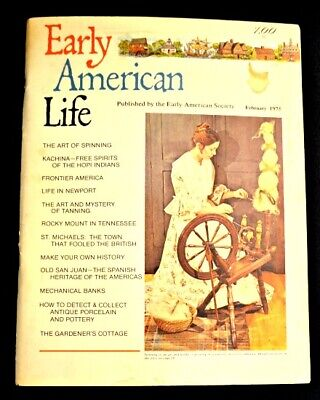 Early American Life Magazine February 1975 Issue