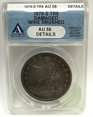 1878-S Silver Trade Dollar ANACS AU 58 Details TR$