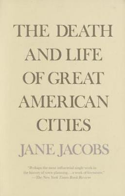 The Death and Life of Great American Cities Vol. by Jane Jacobs (1992,...