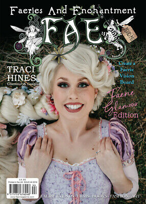 Faeries And Enchantment FAE 2019 Special Issue Glamour Edition Traci Hines