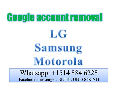 Instant Google Account Removal Frp Lg Samsung Motorla Htc...