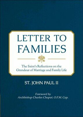 Letter to Families The Saint's Reflections on the Grandeur of M... 9781622822577
