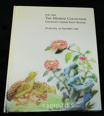 Flawed CHRISTIE'S MERIEM COLLECTION IMPORTANT CHINESE SNUFF BOTTLES HC 2007