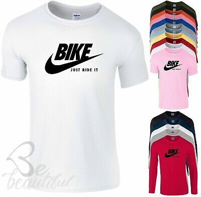 BIKE JUST RIDE IT T SHIRT NIKE PARODY MENS KidS BOYS GIRLS ADULTS TopS TEES