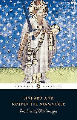 Two Lives of Charlemagne: The Life of Charlemagne; Charlemagne (Penguin Classics