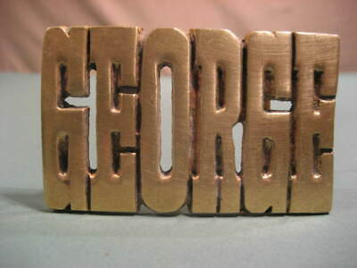 '60s Vintage Solid Brass Personalized GEORGE Name Belt Buckle Heavy Free Ship