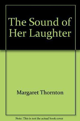 The Sound of Her Laughter by Margaret Thornton, Good Used Book (Paperback) Fast