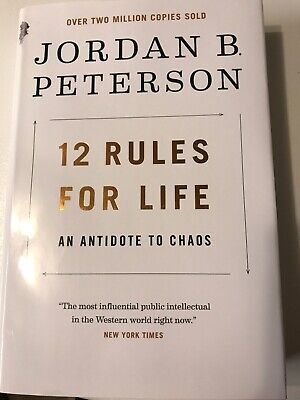 12 Rules for Life : An Antidote to Chaos by Jordan Peterson (2018, Hardcover)