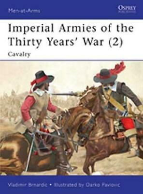Osprey Men-at-Arms Imperial Armies of the Thirty Years' War (2) - Caval SC MINT