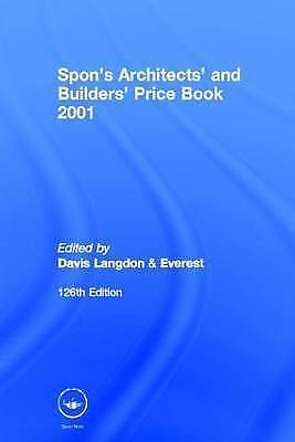 Spon's Architects' and Builders' Price Book: 2001 by Davis (Hardback, 2001)