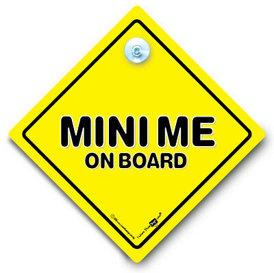 Mini Me Car Sign, Baby On Board Sign, Suction Cup Car Window Sign