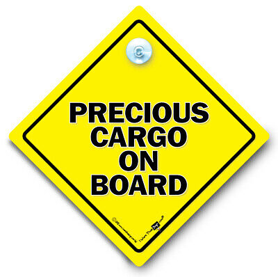 Precious Cargo On Board Car Sign, Baby On Board Sign, Suction Cup Car Sign