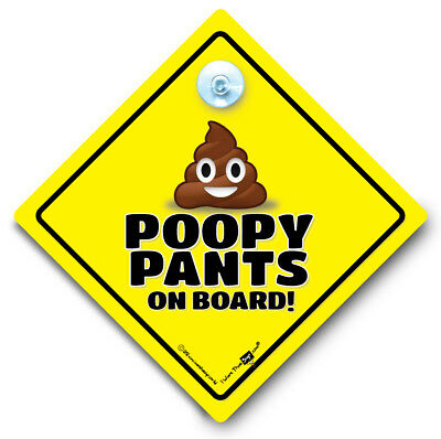 Poopy Pants On Board Sign, Baby on Board Sign, Suction Cup Car Sign, Poopy Baby