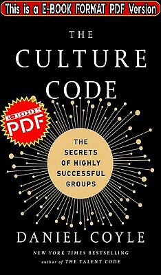 The Culture Code: The Secrets of Highly Successful Groups 🔥[PDF]🔥