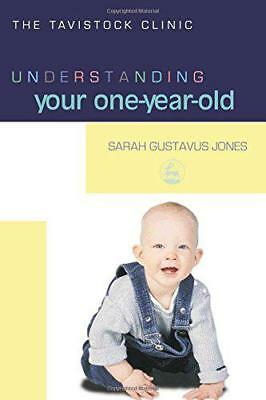 Understanding Your One-Year-Old (The Tavistock Clínica - Child