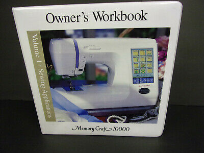 Janome Memory Craft 10000 Owner's Workbooks Volumes 1 Sewing Applications