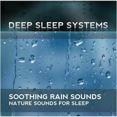 NEW Soothing Rain: Nature Sounds for Sleep CD