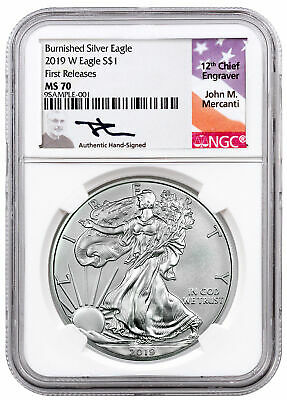 2019 W Burnished American Silver Eagle NGC MS70 FR Mercanti Signed SKU55869