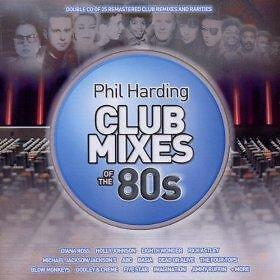 Phil Harding Club Mixes Of The 80's, Various Artists, Audio CD, New, FREE & Fast