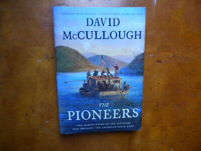 DAVID McCULLOUGH/THE PIONEERS/1ST EDITION/1ST PRINTING/SIGNED
