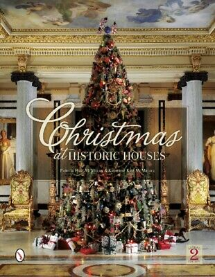 Christmas at Historic Houses: Revised 2nd Edition (Hardcover), Mc...