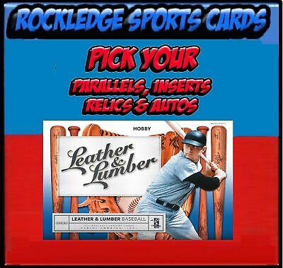 2019 Panini Leather & Lumber Parallels & Inserts (Pick Your Cards)