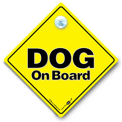 Dog on Board Sign, Dog in Vehicle Sign, Dog on Board Car Sign, Suction Cup Sign