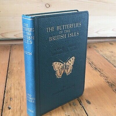 THE BUTTERFLIES of the BRITISH ISLES by RICHARD SOUTH HB 1956 - ILLUSTRATED