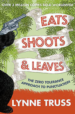 Eats, Shoots and Leaves by Truss, Lynne Paperback Book The Cheap Fast Free Post
