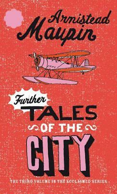 Further Tales Of The City by Armistead Maupin, NEW Book, FREE & Fast Delivery, (