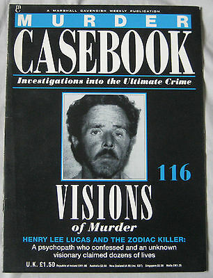 Murder Casebook Issue 116 - Henry Lee Lucas and the Zodiac Killer