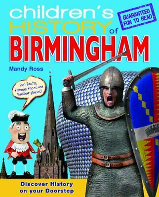 Children's History of Birmingham,Mandy Ross