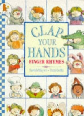 Clap Your Hands,Sarah Hayes, T. Goffe