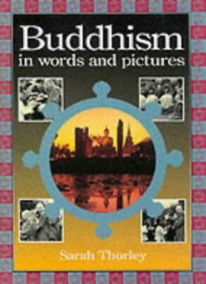 Buddhism in Words and Pictures (Words & Pictures),Sarah Thorley