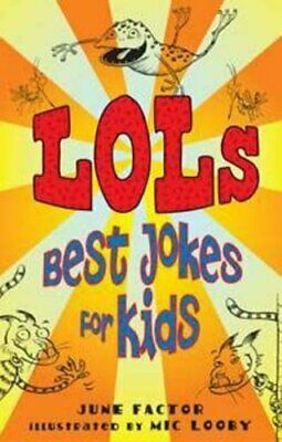 LOLs: Best Jokes for Kids,June Factor, Mic Looby