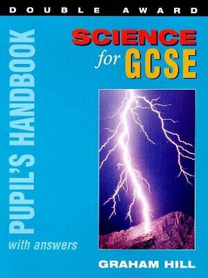Science for GCSE Double Award: Pupil's Handbook with Answers (GCSE Science Dou,