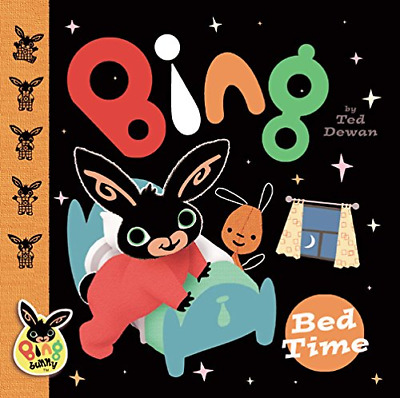 Bing: Bed Time, Dewan, Ted, Good Condition Book, ISBN 9780385605953
