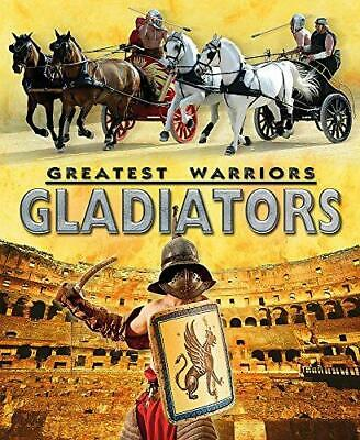 Gladiators (Greatest Warriors), Stewart, Alex, Good Condition Book, ISBN 1445137