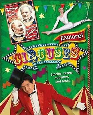 Circuses (Explore!), Gogerly, Liz, Good Condition Book, ISBN 9780750283953