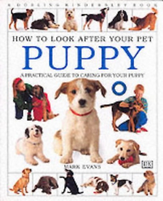 Puppy (How to Look After Your Pet), Evans, Mark, Good Condition Book, ISBN 97807
