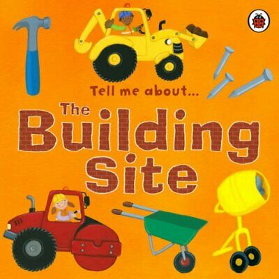 Tell Me About The Building Site,Ladybird, Justine Smith, Belinda Worsley