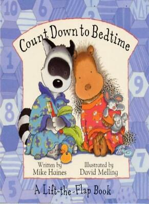 Countdown to Bedtime (Fidget And Quilly),Mike Haines, David Melling