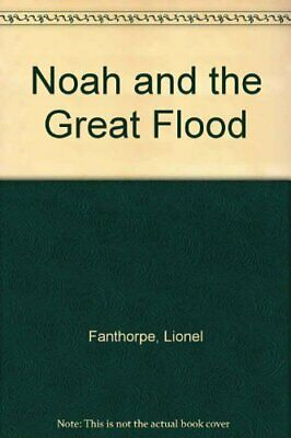 Noah and the Great Flood,Lionel Fanthorpe, Charles Coleman