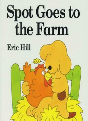 Spot Goes To The Farm (Spot's Lift-the-flap),Eric Hill