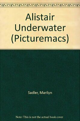 Alistair Underwater (Picturemacs),Marilyn Sadler, Roger Bollen
